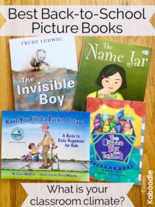 Best back-to-school picture books to create a positive, empathic, caring classroom environment for students and teachers