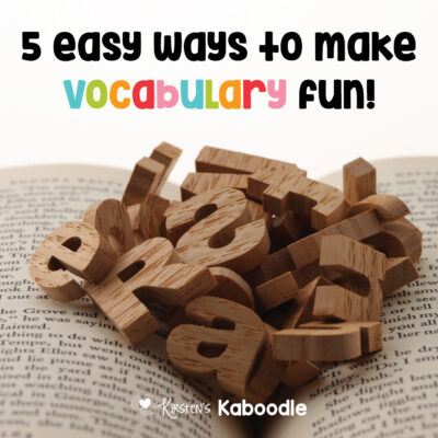 5 Easy Ways to Make Vocabulary Fun