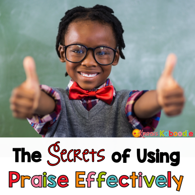 The Secrets to Using Effective Student Praise