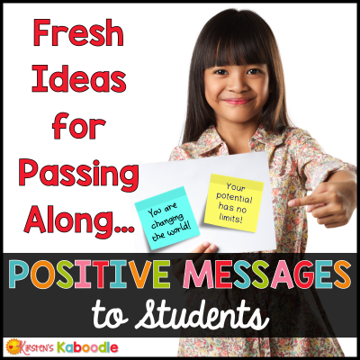 Positive Messages for Students That Truly Pack a Punch