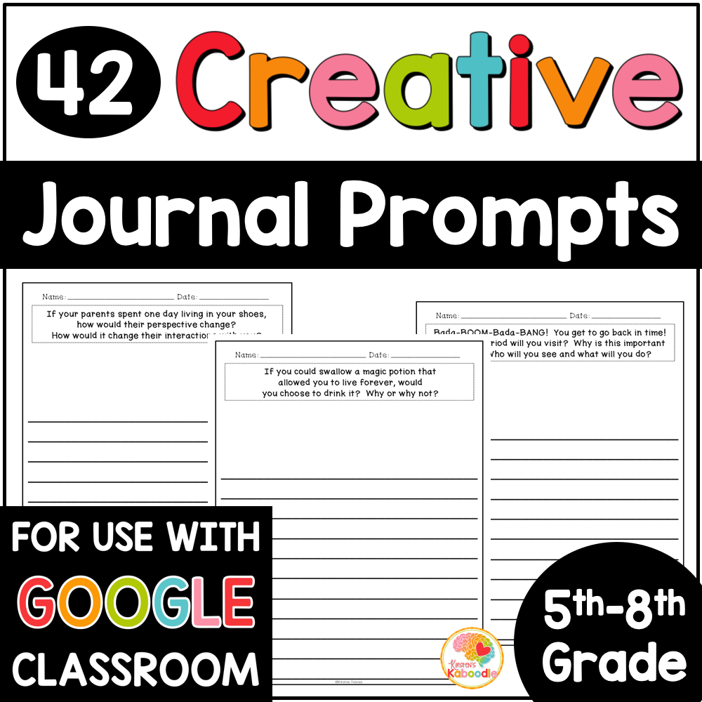 Creative Journal Prompts with Digital Distance Learning Option for 5th-8th Grade