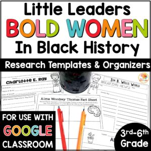 little-leaders-bold-women-in-black-history-research-templates