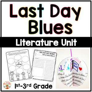 Last Day Blues Literature Activities