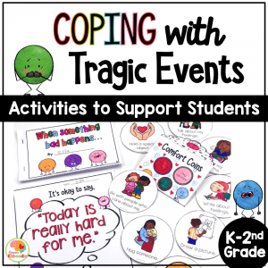 Coping with Tragedy: Activities to Support Students