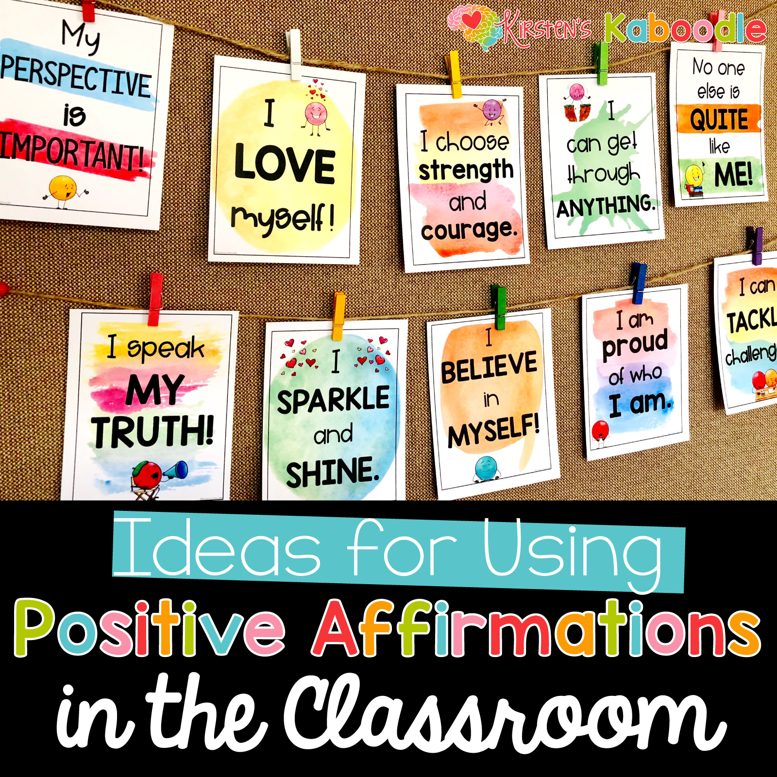 Ideas for Using Positive Affirmations in the Classroom