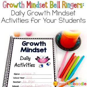 Growth Mindset Bell Ringers: Daily Growth Mindset Activities for Your Students