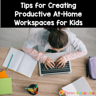 How to Set Up an At-Home Workspace for Kids