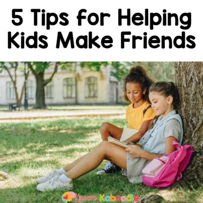Helping Kids Make Friends: 5 Simple Tips